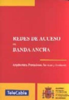 Titantitan.mx Redes De Acceso Con Banda Ancha: Arquitectura, Prestaciones, Serv Icios Y Evolucion Image