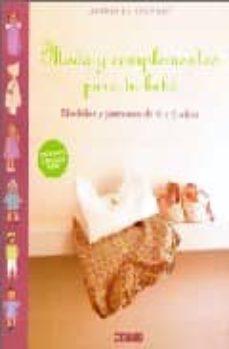 Encuentroelemadrid.es Moda Y Complementos Para Tu Bebe: Modelos Y Patrones De 0 A 3 Año S Image