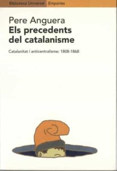 els precedents del catalanisme-pere anguera-9788475967660