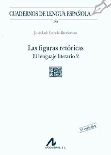 Descargar LAS FIGURAS RETORICAS: EL LENGUAJE LITERARIO 2 gratis pdf - leer online