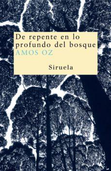 Descargas de libros de epub DE REPENTE EN LO PROFUNDO DEL BOSQUE
