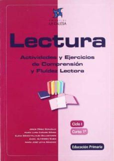 lectura 1º: actividades y ejercicios de comprension y fluidez lec tora-9788481051360
