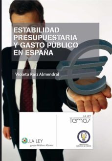 estabilidad presupuestaria y gasto público en españa (ebook)-9788481267860