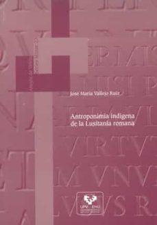 antroponimia indigena de la lusitania romana-jose vallejo ruiz-9788483737460