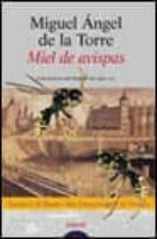 Inmaswan.es Miel De Avispas: Finalista Premio Rio Manzanares De Novela 2000 Image