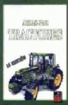 Ebook gratis ita descargar TRACTORES MOBI FB2 de MANUEL ARIAS-PAZ GUITIAN 9788489656260 (Spanish Edition)