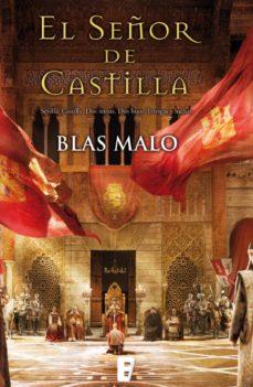 el señor de castilla (ebook)-blas malo-9788490193860