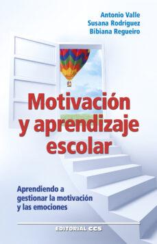 Motivacion Y Aprendizaje Escolar Antonio Valle Comprar Libro 9788490232460