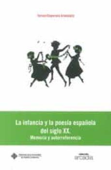 la infancia y la poesia española del siglo xx-teresa choperena ardendariz-9788490440360