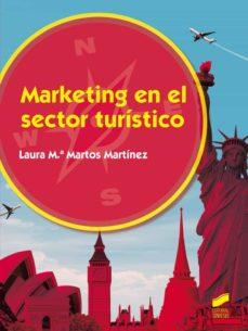 Descargar MARKETING EN EL SECTOR TURISTICO gratis pdf - leer online