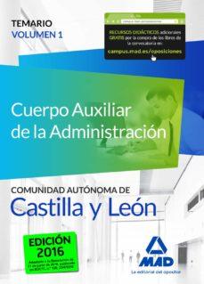cuerpo auxiliar de la administración de la comunidad autónoma de castilla y león. temario volumen 1-9788490937860