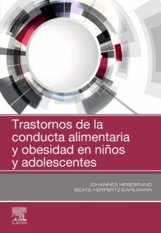 Libros gratis para descargas TRASTORNOS DE LA CONDUCTA ALIMENTARIA Y OBESIDAD EN NIÑOS Y ADOLESCENTES en español de J HEBEBRAND
