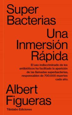 Descargas de libros de audio más vendidas SUPERBACTERIAS. UNA INMERSION RAPIDA in Spanish de ALBERT FIGUERAS 9788491179160 RTF