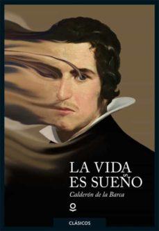 Descargar epub books android LA VIDA ES SUEÑO de PEDRO CALDERON DE LA BARCA 9788491221760 (Spanish Edition)
