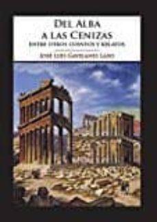 Inciertagloria.es Del Alba A Las Cenizas: Entre Otros Cuentos Y Relatos Image