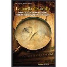 Descargas gratuitas de libros electrónicos en computadoras LA HUELLA DEL DELITO de PEDRO ANTONIO DE ALARCON, EMILIA PARDO BAZAN in Spanish