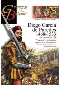 Bressoamisuradi.it Diego Garcia De Paredes 1486-1533: Las Campañas Del Sanson Extremeños Image