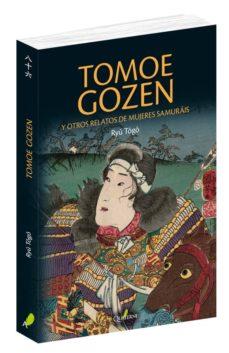 Descarga gratuita de audiolibros TOMOE GOZEN Y OTROS RELATOS DE MUJERES SAMURAIS