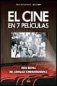 Ironbikepuglia.it El Cine En 7 Peliculas: Guia Basica Del Lenguaje Cinematografico Image