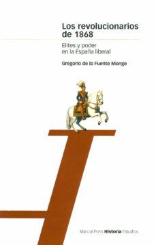 Carreracentenariometro.es Los Revolucionarios De 1868, Elites Y Poder En La España Liberal Image