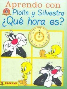 aprendo con piolin y silvestre ¿que hora es?-9788495706560