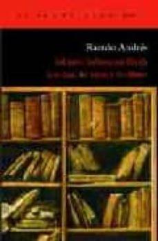 johann sebastian bach: los dias, las ideas y los libros-ramon andres-9788496136960