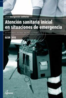Descargar ATENCION SANITARIA INICIAL EN SITUACIONES DE EMERGENCIA gratis pdf - leer online