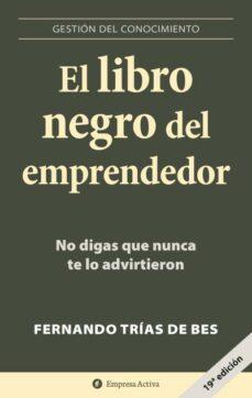 Permacultivo.es El Libro Negro Del Emprendedor: No Digas Que Nunca Te Lo Advirtie Ron Image