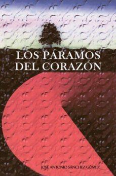 Leer nuevos libros en línea gratis sin descargas LOS PARAMOS DEL CORAZON