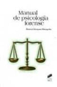 Descargar MANUAL DE PSICOLOGIA FORENSE gratis pdf - leer online