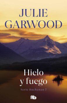 hielo y fuego-julie garwood-9788498726060