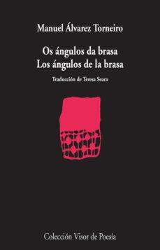 Inmaswan.es Los Angulos Da Brasa = Os Angulos Da Brasa (Ed. Bilingüe Castella No-gallego) Image