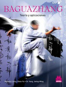 baguazhang: teoria y aplicaciones-9788499100760