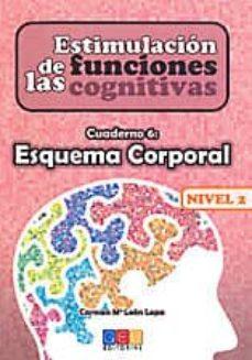 Cronouno.es Estimulacion De Las Funciones Cognitivas Nivel 2, Cuaderno 6: Esq Uema Corporal Image