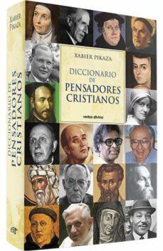 DICCIONARIO DE PENSADORES CRISTIANOS   XABIER PIKAZA IBARRONDO   Casa del  Libro