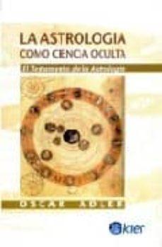 Inmaswan.es Astrologia Como Ciencia Oculta: Testamento De La Astrologia Image
