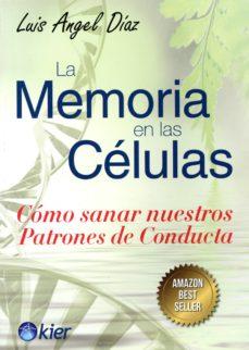 Viamistica.es La Memoria En Las Celulas Como Sanar Nuestros Patrones De Conducta Image