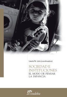 sociedad e instituciones (ebook)-laura lora-9789502319360