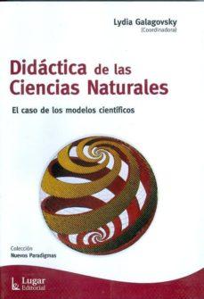 Valentifaineros20015.es Didacticas De Las Ciencias Naturales: El Caso De Los Modelos Cien Tificos Image