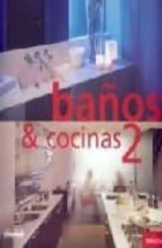 Carreracentenariometro.es Baños Y Cocinas 2: Mirada Al Interior = Baths And Kitchens 2: Ins Ide Glance Image