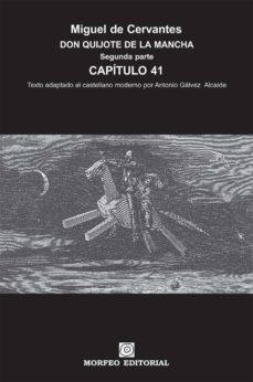 don quijote de la mancha. segunda parte. capítulo 41 (texto adaptado al castellano moderno por antonio gálvez alcaide) (ebook)-cdlap00002660