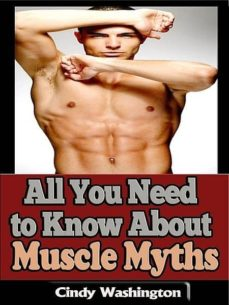 all you need to know about muscle myths (ebook)-cindy washington-cdlxi00344760