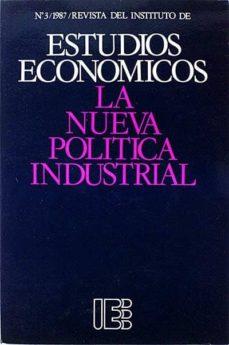 Inmaswan.es Estudios Económicos. La Nueva Política Industrial Image