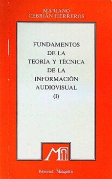 Upgrade6a.es Fundamentos De La Teoria Y Tecnica De La Información Audiovisual I Image