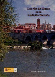 LOS RÍOS DEL DUERO EN LA TRADICIÓN LITERARIA. - A., GARROSA RESINA | Triangledh.org