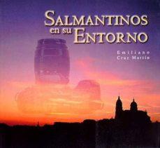 Milanostoriadiunarinascita.it Salmantinos En Su Entorno Image