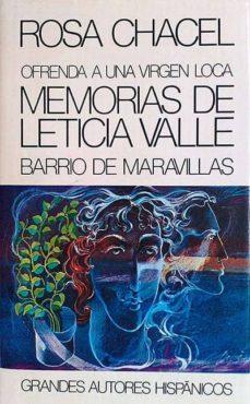 Bressoamisuradi.it Ofrenda A Una Virgen Loca. Memorias De Leticia Valle Image