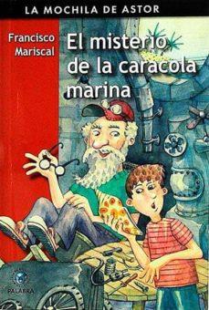 EL MISTERIO DE LA CARACOLA MARINA - FRANCISCO MARISCAL   Adahalicante.org