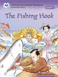 the fishing hook (oxford storyland readers 11) (incluye audio-cd)-9780195969870