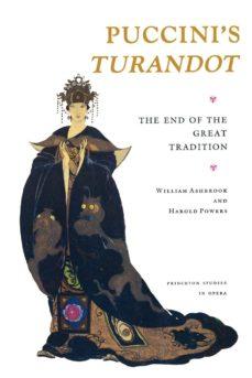 "puccini's ""turandot"" (ebook)-william ashbrook-harold powers-9781400866670"